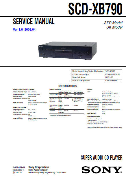 SONY SCD-XB790 SUPER AUDIO CD PLAYER SERVICE MANUAL INC BLK DIAG PCBS SCHEM DIAGS AND PARTS LIST 80 PAGES ENG