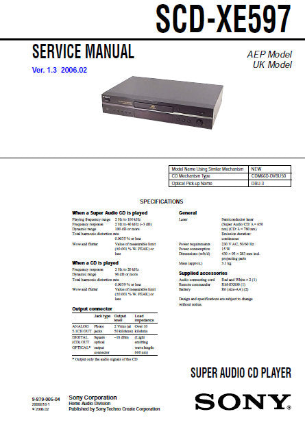 SONY SCD-XE597 SUPER AUDIO CD PLAYER SERVICE MANUAL INC BLK DIAG PCBS SCHEM DIAGS AND PARTS LIST 36 PAGES ENG
