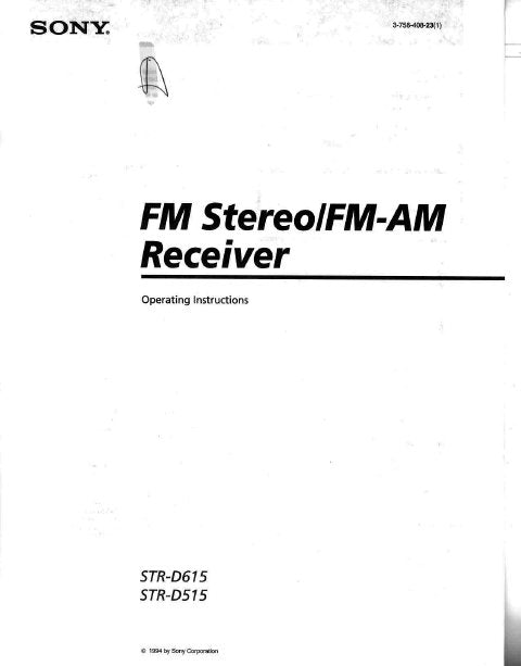 SONY STR-D515 STR-D615 FM STEREO FM AM RECEIVER OPERATING INSTRUCTIONS 24 PAGES ENG