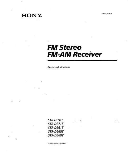 SONY STR-D560Z STR-D660Z STR-DE615 STR-DE715 STR-DE915 FM STEREO FM AM RECEIVER OPERATING INSTRUCTIONS 40 PAGES ENG