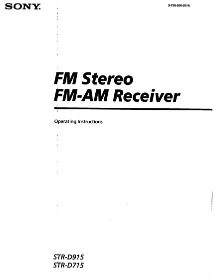 SONY STR-D715 STR-D915 FM STEREO FM AM RECEIVER OPERATING INSTRUCTIONS 17 PAGES ENG