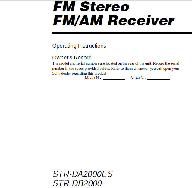 SONY STR-DA2000ES STR-DB2000 FM STEREO FM AM RECEIVER OPERATING INSTRUCTIONS 60 PAGES ENG