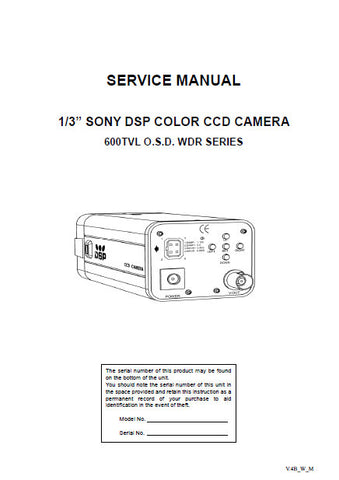 SONY 600 TVL OSD WDR SERIES ONE THIRD INCH SONY DSP COLOR CCD CAMERA SERVICE MANUAL 11 PAGES ENG