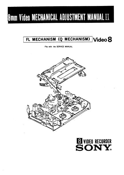 SONY 8mm VIDEO MECHANICAL ADJUSTMENT MANUAL II FL