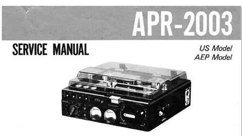 SONY APR-2003 STEREO REEL TO REEL AUDIO TAPE RECORDER SERVICE MANUAL INC BLK DIAG PCBS SCHEM DIAGS AND PARTS LIST 33 PAGES ENG