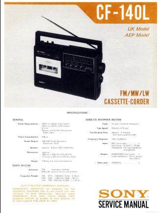 SONY CF-140L FM MW LW CASSETTE-CORDER RADIO CASSETTE RECORDER SERVICE MANUAL INC BLK DIAG PCBS SCHEM DIAG AND PARTS LIST 21 PAGES ENG