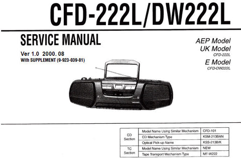 SONY CFD-222L CFD-DW222L CD RADIO CASSETTE-CORDER SERVICE MANUAL VER 1.0 INC SCHEM DIAGS PCBS AND PARTS LIST 47 PAGES SOME DOUBLE OR TREBLE SO 69 PAGES ENG