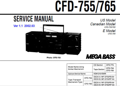 SONY CFD-755 CFD-765 CD RADIO CASSETTE-CORDER SERVICE MANUAL VER 1.1 INC PCBS BLK DIAGS SCHEM DIAGS AND PARTS LIST 46 PAGES SOME TREBLE SO 72 PAGES ENG