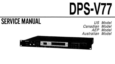 SONY DPS-V77 MULTI EFFECT PROCESSOR SERVICE MANUAL INC HOOKUP DIAGS TRSHOOT GUIDE BLK DIAGS SCHEM DIAGS PCBS AND PARTS LIST 41 PAGES ENG