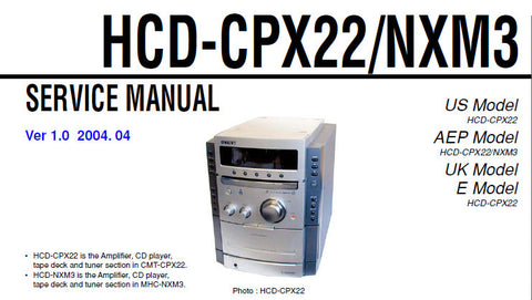 SONY HCD-CPX22 MICRO COMPONENT SYSTEM HCD-NXM3 MINI COMPONENT SYSTEM SERVICE MANUAL INC BLK DIAG SCHEM DIAGS AND PARTS LIST 62 PAGES ENG