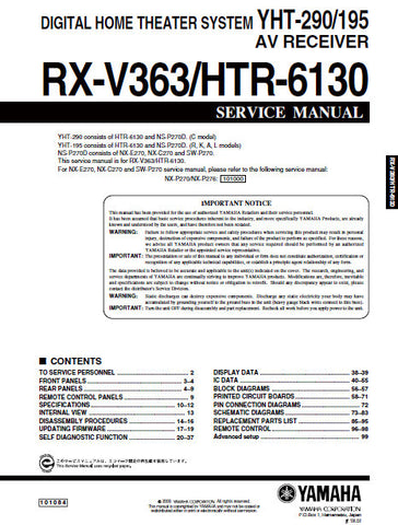 YAMAHA HTR-6130 RX-V363 AV RECEIVER YHT-290 YHT-195 DIGITAL HOME THEATER SYSTEM SERVICE MANUAL INC BLK DIAGS PCBS SCHEM DIAGS AND PARTS LIST 99 PAGES ENG
