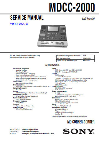 SONY MDCC-2000 MD CONFER-CORDER SERVICE MANUAL VER 1.1 INC BLK DIAGS PCBS SCHEM DIAGS AND PARTS LIST 112 PAGES ENG US MODEL