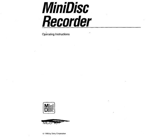 SONY MDS-101 MINI DISC RECORDER OPERATING INSTRUCTIONS 52 PAGES ENG