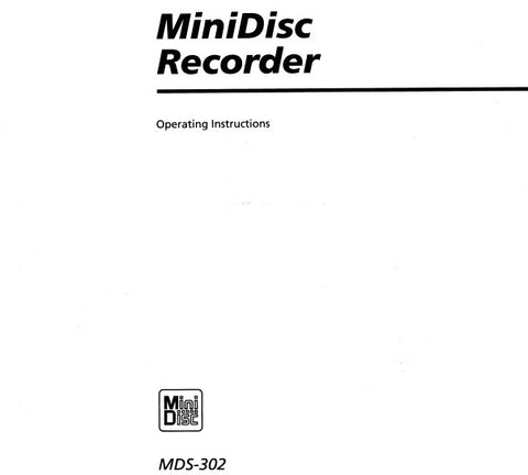 SONY MDS-302 MINI DISC RECORDER OPERATING INSTRUCTIONS 30 PAGES ENG