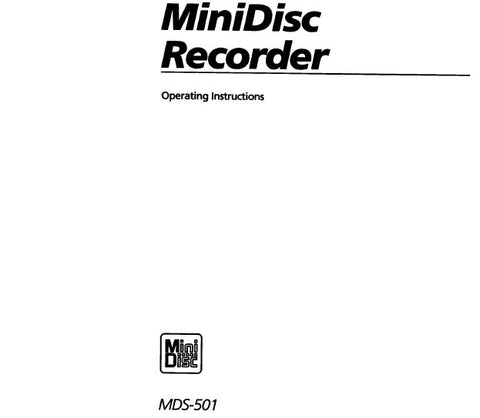 SONY MDS-501 MINIDISC RECORDER OPERATING INSTRUCTIONS 51 PAGES ENG