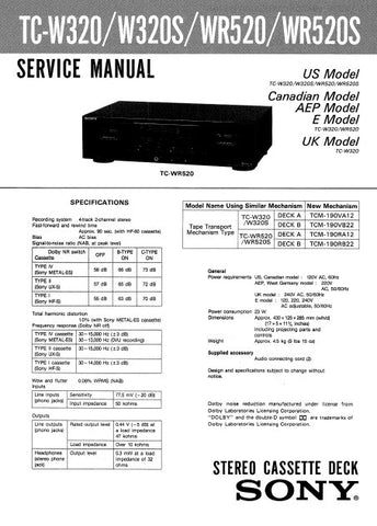 SONY TC-WR520 TC-WR520S TC-W320 TC-W320S STEREO CASSETTE TAPE DECK SERVICE MANUAL INC PCBS SCHEM DIAGS AND PARTS LIST 21 PAGES ENG