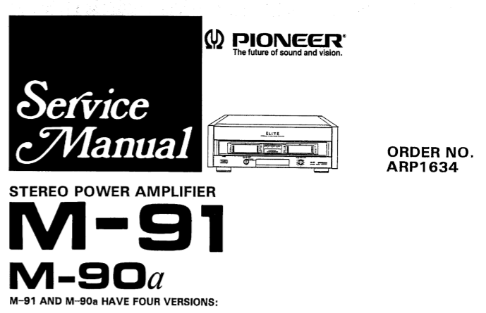 PIONEER M-90a M-91 STEREO POWER AMPLIFIER SERVICE MANUAL