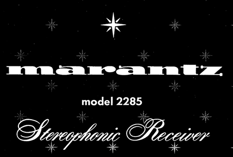 MARANTZ 2285 STEREOPHONIC RECEIVER SERVICE MANUAL INC PCBS SCHEM DIAGS AND PARTS LIST 40 PAGES ENG