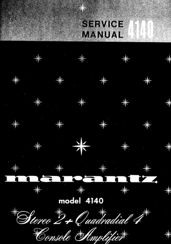 MARANTZ 4140 STEREO 2 + QUADRIAL 4 STEREO CONSOLE AMP SERV MAN INC PCBS SCHEM DIAG AND PARTS LIST 28 PAGES ENG