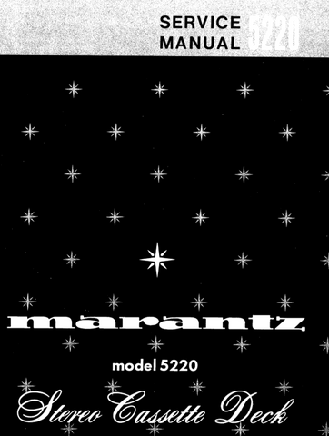 MARANTZ 5220 STEREO CASSETTE DECK SERV MAN INC BLK DIAG PCBS  SCHEM DIAGS AND PARTS LIST 60 PAGES ENG
