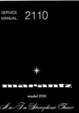 MARANTZ 2110 AM FM STEREOPHONIC TUNER SERVICE MANUAL INC BLK DIAG PCBS SCHEM DIAGS AND PARTS LIST 32 PAGES ENG