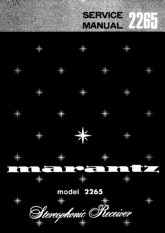 MARANTZ 2265 STEREOPHONIC RECEIVER SERVICE MANUAL INC BLK DIAG PCBS SCHEM DIAGS AND PARTS LIST 40 PAGES ENG