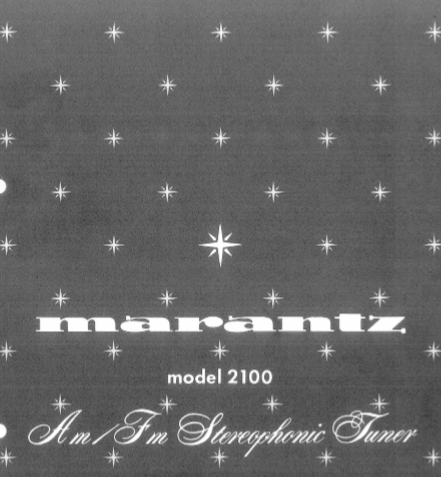 MARANTZ 2100 AM FM STEREOPHONIC TUNER SERVICE MANUAL INC BLK DIAG PCBS SCHEM DIAGS AND PARTS LIST 28 PAGES ENG
