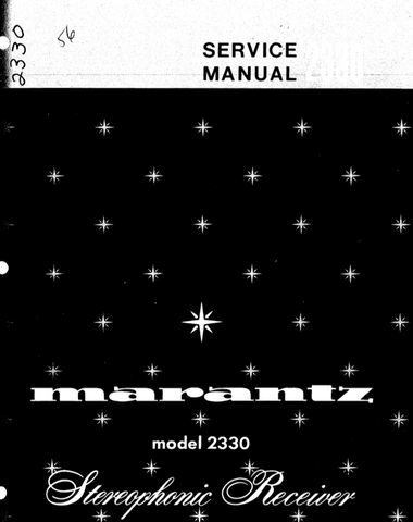 MARANTZ 2330 STEREOPHONIC RECEIVER SERVICE MANUAL INC BLK DIAG PCBS SCHEM DIAGS AND PARTS LIST 42 PAGES ENG