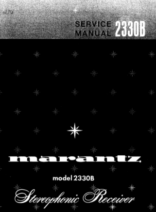 MARANTZ 2330B STEREOPHONIC RECEIVER SERVICE MANUAL INC BLK DIAG PCBS SCHEM DIAGS AND PARTS LIST 39 PAGES ENG