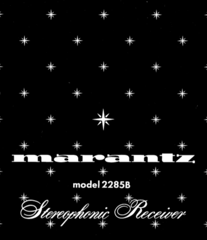 MARANTZ 2285B STEREOPHONIC RECEIVER SERVICE MANUAL INC PCBS EXPL VIEW 39 PAGES ENG HIFI ENG