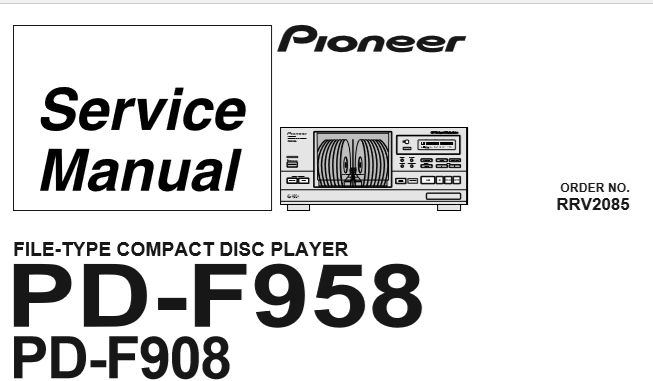 PIONEER PD-F958 (RRV2085) CD PLAYER SERVICE MANUAL INC