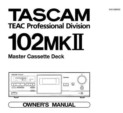 TASCAM 102mkII MASTER STEREO CASSETTE TAPE DECK OWNER'S MANUAL INC CONN DIAG 10 PAGES ENG