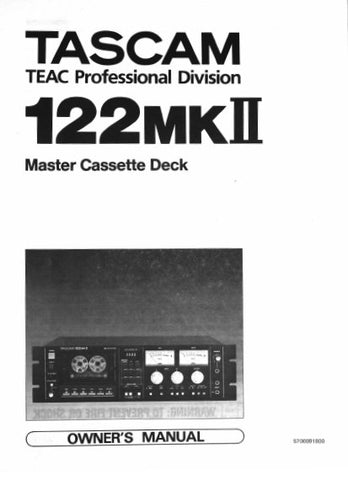 TASCAM 122MKII MASTER STEREO CASSETTE TAPE DECK OWNER'S MANUAL INC BLK DIAG 18 PAGES ENG