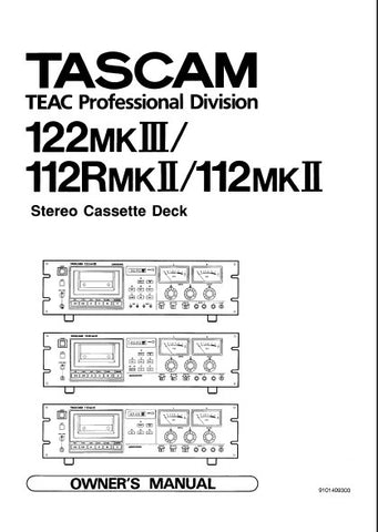 TASCAM 122MKIII 112mkII 112RmkII STEREO CASSETTE TAPE DECK OWNER'S MANUAL INC BLK DIAGS 20 PAGES ENG