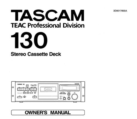 TASCAM 130 STEREO CASSETTE TAPE DECK OWNER'S MANUAL INC CONN DIAGS 10 PAGES ENG