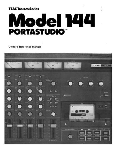 TASCAM 144 PORTASTUDIO MULTITRACK MIXER AND CASSETTE TAPE RECORDER OWNER'S REFERENCE MANUAL INC CONN DIAGS BLK DIAGS AND TRSHOOT GUIDE 33 PAGES ENG