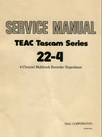 TASCAM 22-4 22-4L 4 CHANNEL MULTITRACK RECORDER REPRODUCER SERVICE  MANUAL INC LEVEL DIAG BLK DIAGS AND PCBS 60 PAGES ENG