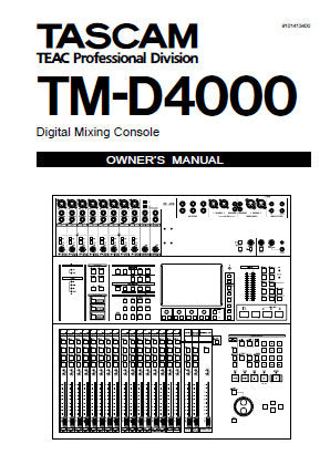TASCAM TM-D4000 DIGITAL MIXING CONSOLE OWNER'S MANUAL INC
