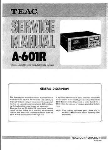 TEAC A-601R STEREO CASSETTE DECK SERVICE MANUAL INC BLK DIAG PCBS SCHEM DIAGS AND PARTS LIST 50 PAGES ENG