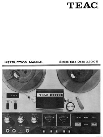 TEAC 2300S STEREO TAPE DECK INSTRUCTION MANUAL INC CONN DIAG AND TRSHOOT GUIDE 30 PAGES ENG