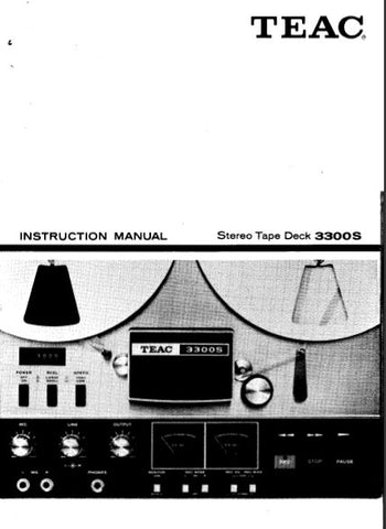TEAC 3300S STEREO TAPE DECK INSTRUCTION MANUAL INC CONN DIAG AND TRSHOOT GUIDE 29 PAGES ENG