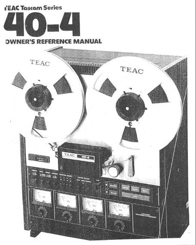 TEAC 40-4 TASCAM 4 TRACK 4 CHANNEL REEL TO REEL TAPE RECORDER OWNER'S REFERENCE MANUAL INC GENERAL MAINTENANCE GUIDE 27 PAGES ENG