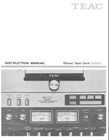 TEAC 5500 STEREO TAPE DECK INSTRUCTION MANUAL INC CONN DIAG AND TRSHOOT GUIDE 32 PAGES ENG