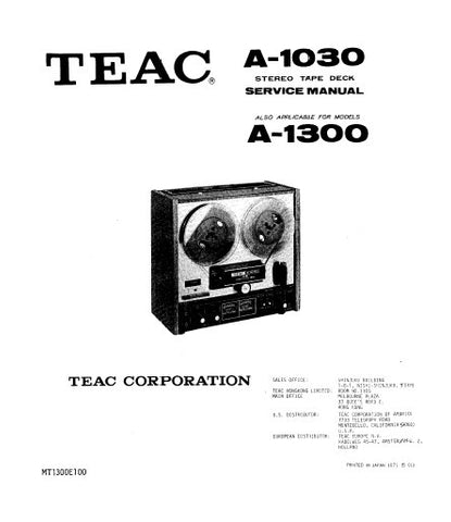 TEAC A-1030 A-1300 STEREO TAPE DECK SERVICE MANUAL INC PCBS SCHEM DIAGS AND PARTS LIST 46 PAGES ENG