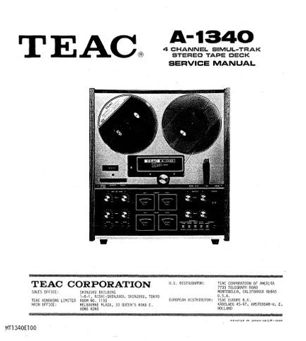 TEAC A-1340 4 CHANNEL SIMUL-TRACK STEREO TAPE DECK SERVICE MANUAL INC PCBS SCHEM DIAGS AND PARTS LIST 56 PAGES ENG