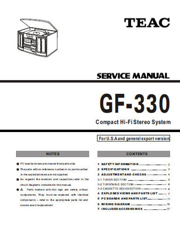 TEAC GF-330 COMPACT HIFI STEREO SYSTEM SERVICE MANUAL INC PCBS SCHEM DIAGS AND PARTS LIST 20 PAGES ENG