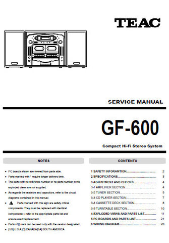TEAC GF-600 COMPACT HIFI STEREO SYSTEM SERVICE MANUAL INC PCBS SCHEM DIAGS AND PARTS LIST 30 PAGES ENG