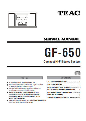 TEAC GF-650 COMPACT HIFI STEREO SYSTEM SERVICE MANUAL INC PCBS SCHEM DIAGS AND PARTS LIST 23 PAGES ENG