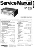 TECHNICS SA-600 FM AM STEREO RECEIVER SERVICE MANUAL INC BLK DIAG PCBS SCHEM DIAG AND PARTS LIST 18 PAGES ENG