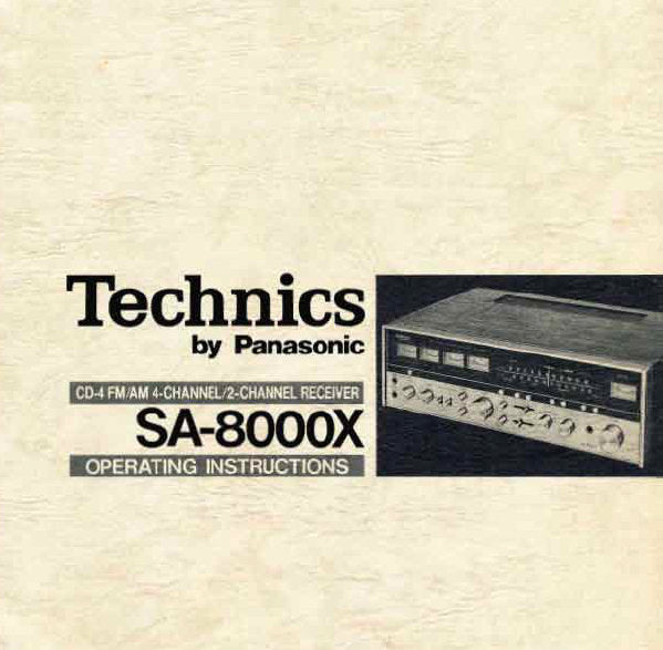 TECHNICS SA-8000X CD 4 FM AM 4 CHANNEL 2 CHANNEL RECEIVER OPERATING INSTRUCTIONS 22 PAGES ENG